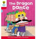Oxford Reading Tree: Level 4: More Stories B: the Dragon Dance - Roderick Hunt