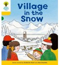 Oxford Reading Tree: Level 5: Stories: Village in the Snow - Roderick Hunt