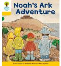 Oxford Reading Tree: Level 5: More Stories B: Noah's Ark Adventure - Roderick Hunt