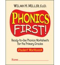 Phonics First - Ready-to-Use Phonics Worksheets for the Primary Grades - Wilma H. Miller