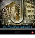 The Photoshop Darkroom 2: 2 - Harold Davis