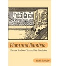 Plum and Bamboo - Mark Bender