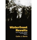 Waterfront Revolts - Colin J. Davis