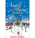 Angels in the Snow - Sarah Morgan