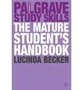 The Mature Student's Handbook - Lucinda Becker