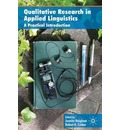 Qualitative Research in Applied Linguistics - Juanita Heigham