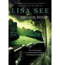Dragon Bones - Lisa See