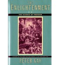 The Enlightenment: The Science of Freedom v. 2 - Peter Gay