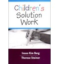 Children's Solution Work - Insoo Kim Berg