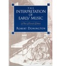 The Interpretation of Early Music - Professor Robert Donington