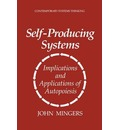 Self-producing Systems - John Mingers