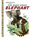 The Saggy Baggy Elephant - Byron Jackson