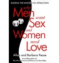 Why Men Want Sex and Women Need Love - Barbara Pease