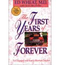 The First Years of Forever - Ed Wheat