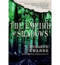 The Empire of Shadows - Richard E. Crabbe