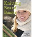 Knitting Board Basics - Pat Novak