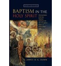 Baptism in the Holy Spirit - James D. G. Dunn