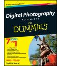 Digital Photography All-in-One Desk Reference For Dummies - David D. Busch