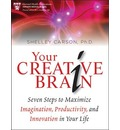 Your Creative Brain - Shelley Carson