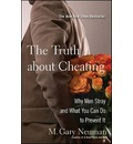 The Truth About Cheating - M.Gary Neuman