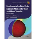 Fundamentals of the Finite Element Method for Heat and Mass Transfer - Perumal Nithiarasu