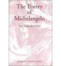 The Poetry of Michelangelo - Christopher Ryan