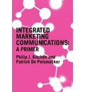 A Primer for Integrated Marketing Communications - Philip J. Kitchen