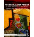 The Creolization Reader - Robin Cohen