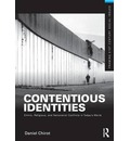 Contentious Identities - Daniel Chirot