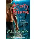 Atlantis Redeemed - Alyssa Day