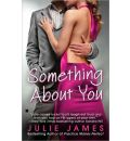 Something about You - Julie James