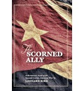 The Scorned Ally - Leonard Bird