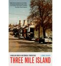 Three Mile Island - J. Samuel Walker