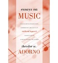 Essays on Music - Theodor W. Adorno