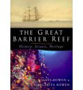 The Great Barrier Reef - James Bowen
