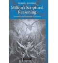Milton's Scriptural Reasoning - Phillip J. Donnelly