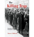 The Killing Trap - Manus I. Midlarsky