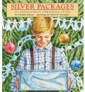 Silver Packages: An Appalachian Christmas Story - Cynthia Rylant
