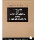 Theory and Application of the Linear Model - Franklin A. Graybill