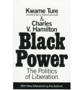Black Power: the Politics of Liberation in America - Stokely Carmichael