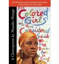 For Colored Girls Who Have Considered Suicide - Ntozake Shange
