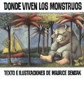 Donde Viven Los Monstruos (Where the Wild Things Are) - Maurice Sendak