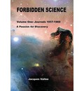 Forbidden Science - Volume One - Jacques Vallee