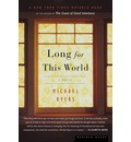Long for This World - Michael Byers