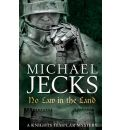 No Law in the Land - Michael Jecks