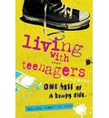 Living with Teenagers - Julie Myerson