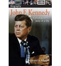 DK Biography: John F. Kennedy - Howard S Kaplan
