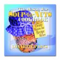 The Mason Jar Soup-to-Nuts Cookbook - Lonnette Parks