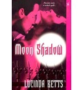 Moon Shadow - Lucinda Betts