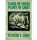 Cloud of Chaos Planet of Light - Blanche F Lord